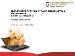 IFG 3 A 3 KEPROFESIAN BIDANG INFORMATIKA Pertemuan