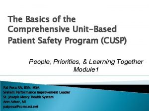 The Basics of the Comprehensive UnitBased Patient Safety