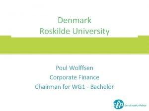 Denmark Roskilde University Poul Wolffsen Corporate Finance Chairman