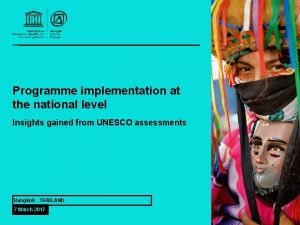 Programme implementation at the national level Insights gained