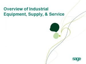 Overview of Industrial Equipment Supply Service Industrial Equipment