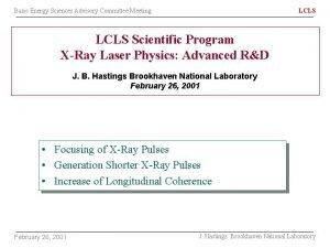 Basic Energy Sciences Advisory Committee Meeting LCLS Scientific