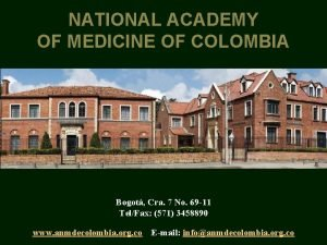 NATIONAL ACADEMY OF MEDICINE OF COLOMBIA Bogot Cra