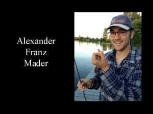 Alexander Franz Mader About Canada Canada is a