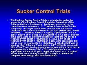 Sucker Control Trials The Regional Sucker Control Trials