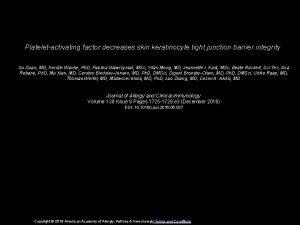 Plateletactivating factor decreases skin keratinocyte tight junction barrier