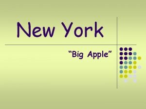 New York Big Apple New York l l