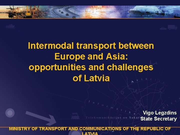 Intermodal transport between Europe and Asia opportunities and
