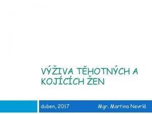 VIVA THOTNCH A KOJCCH EN duben 2017 Mgr