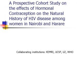 A Prospective Cohort Study on the effects of
