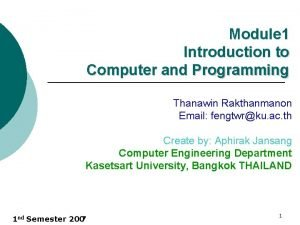 Module 1 Introduction to Computer and Programming Thanawin