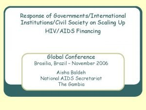 Response of GovernmentsInternational InstitutionsCivil Society on Scaling Up