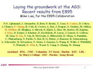 Laying the groundwork at the AGS Recent results