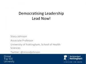 Democratising Leadership Lead Now Stacy Johnson Associate Professor