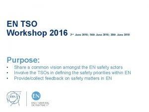EN TSO Workshop 2016 2 nd June 2016