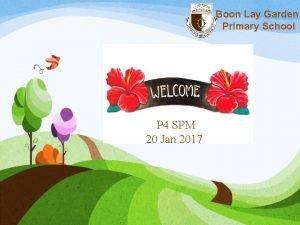 Boon Lay Garden Primary School P 4 SPM