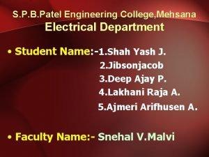 S P B Patel Engineering College Mehsana Electrical