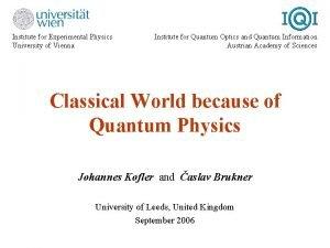 Institute for Experimental Physics University of Vienna Institute