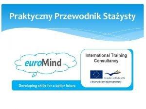 Praktyczny Przewodnik Staysty Opiekunowie grupy Magorzata Kaczmarek Joanna