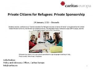 Private Citizens for Refugees Private Sponsorship 24 January