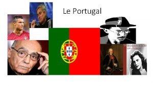 Le Portugal Lhistoire du Portugal Les gens dabord