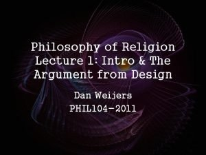 Philosophy of Religion Lecture 1 Intro The Argument