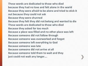 These words are dedicated to those who died