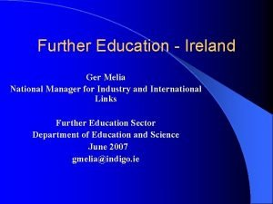 Further Education Ireland Ger Melia National Manager for