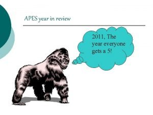 APES year in review 2011 The year everyone