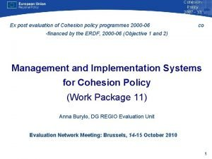 Cohesion Policy 2007 13 Ex post evaluation of