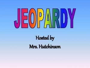 Hosted by Mrs Hutchinson Animals Without Backbones Animals