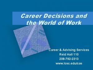 Career Decisions and the World of Work Career