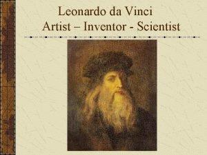 Leonardo da Vinci Artist Inventor Scientist Background Born