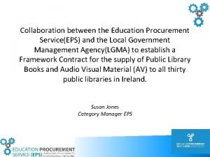 Collaboration between the Education Procurement ServiceEPS and the