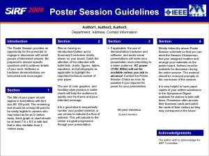 Poster Session Guidelines Author 1 Author 2 Author