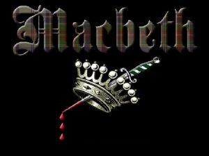 Macbeth Written by William Shakespeare His shortest play