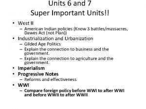 Units 6 and 7 Super Important Units West
