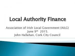 Local Authority Finance Association of Irish Local Government