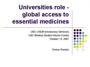 Universities role global access to essential medicines UBC