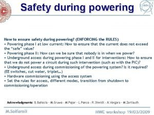 Safety during powering How to ensure safety during
