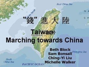 Taiwan Marching towards China Beth Block Sam Bonsall