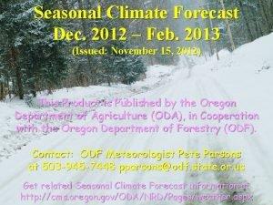 Seasonal Climate Forecast Dec 2012 Feb 2013 Issued