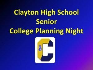 Clayton High School Senior College Planning Night Clayton