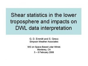 Shear statistics in the lower troposphere and impacts