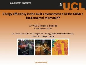 Energy efficiency in the built environment and the