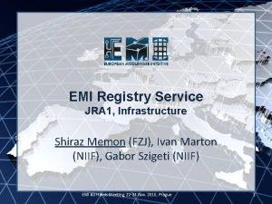 EMI Registry Service EMI INFSORI261611 JRA 1 Infrastructure