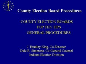 County Election Board Procedures COUNTY ELECTION BOARDS TOP