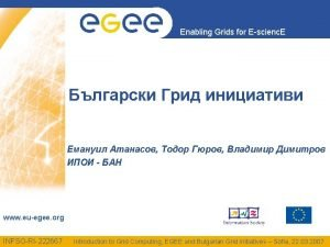 Enabling Grids for Escienc E www euegee org