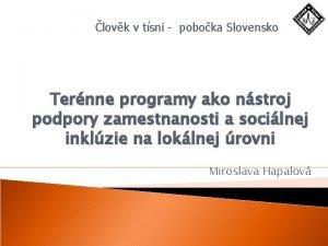 lovk v tsni poboka Slovensko Ternne programy ako