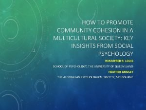 HOW TO PROMOTE COMMUNITY COHESION IN A MULTICULTURAL